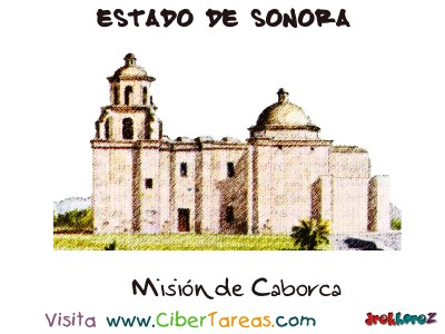 Mision de Caborca - Estado de Sonora