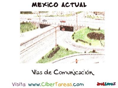 Vias de Comunicacion - Mexico Actual