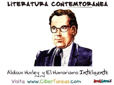 Aldoux Huxley y el Humorismo Inteligente - Literatura Contemporanea