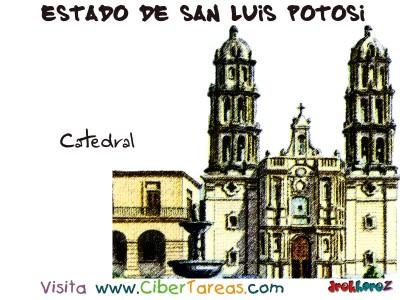 Catedral - Estado de San Luis Potosi