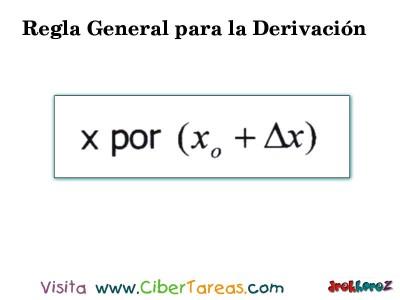 Regla General para la Derivacion en 4 Pasos-1.1- Calculo Diferencial