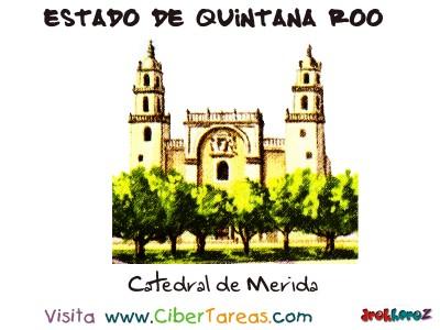 Catedral de Merida - Estado de Quintana Roo