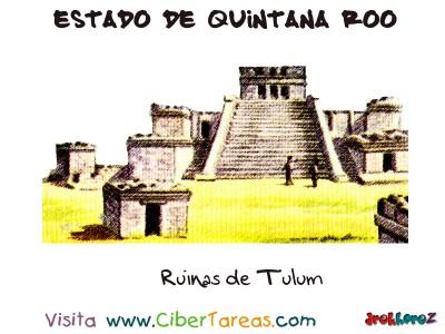 Ruinas de Tulum - Estado de Quintana Roo