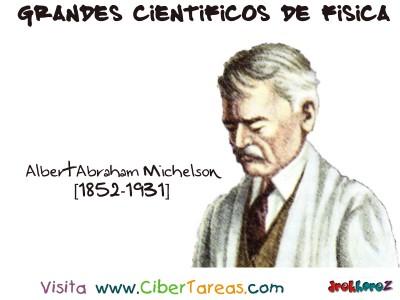 Albert Abraham Michelson - Grandes Cientificos de Fisica