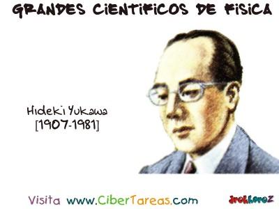 Hideki Yukawa - Grandes Cientificos de Fisica