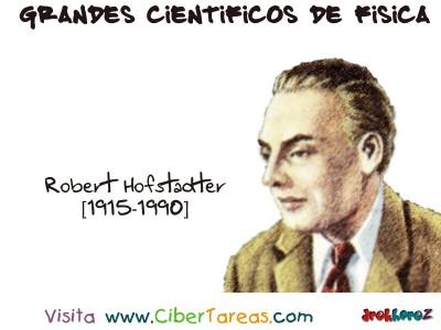 Robert Hofstadter - Grandes Cientificos de Fisica