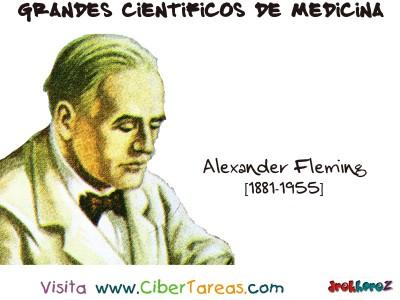 Alexander Fleming - Grandes Cientificos de la Medicina