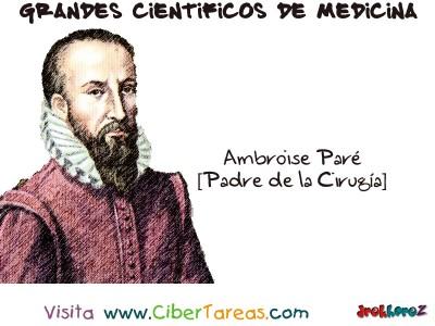 Ambroise Pare - Grandes Cientificos de la Medicina