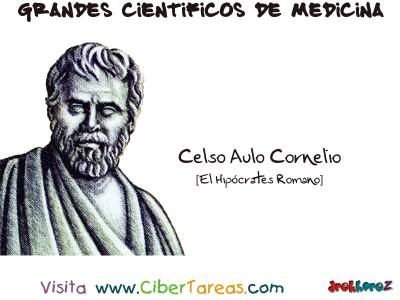 Celso Aulo Cornelio [El Hipocrates Romano] - Grandes Cientificos de la Medicina