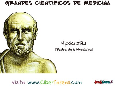 Hipocrates [Padre de la Medicina] - Grandes Cientificos de la Medicina