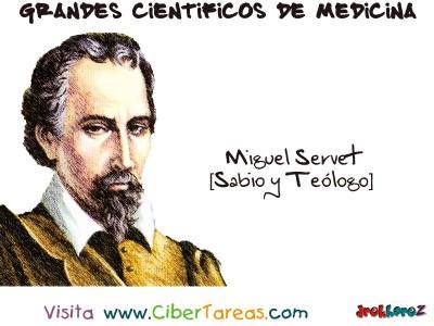 Miguel Servet - Grandes Cientificos de la Medicina