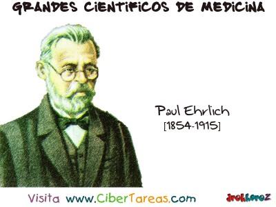 Paul Ehrlich - Grandes Cientificos de la Medicina