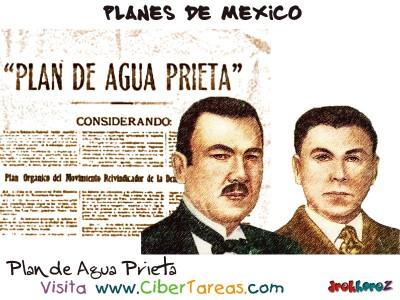 Plan de Agua Prieta - Planes de Mexico