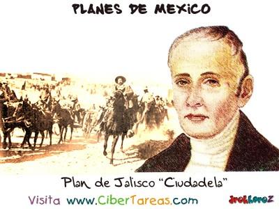 Plan de Jalisco [ Ciudadela ] - Planes de Mexico