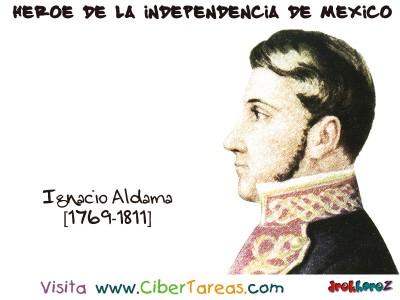 Ignacio Aldama - Heroe de la Independencia de Mexico