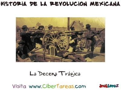 La Decena Tragica - Historia de la Revolucion Mexicana