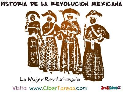 La Mujer Revolucionaria - Historia de la Revolucion Mexicana
