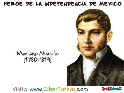 Mariano Abasolo - Heroe de la Independencia de Mexico