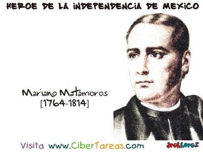 Mariano Matamoros - Heroe de la Independencia de Mexico