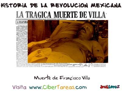 Muerte de Francisco Villa - Historia de la Revolucion Mexicana