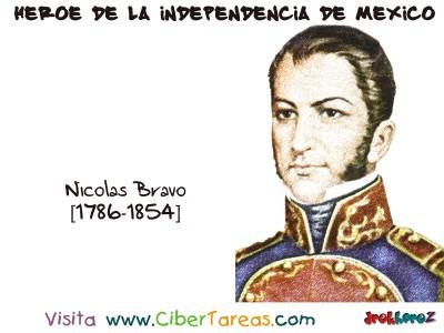 Nicolas Bravo - Heroe de la Independencia de Mexico