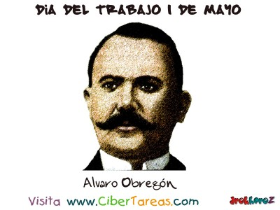 Alvaro Obregon- Dia del Trabajo 1 de Mayo