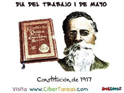 Constitucion de 1917 - Dia del Trabajo 1 de Mayo