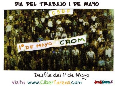 Desfile del 1 de Mayo - Dia del Trabajo 1 de Mayo