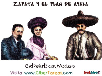 Entrevista con Madero - Zapata y el Plan de Ayala