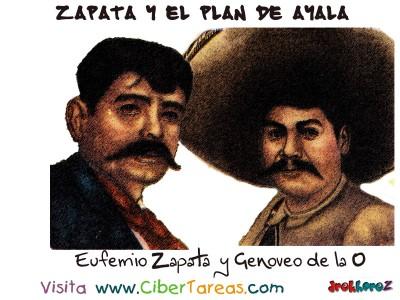 Eufemio Zapata y Genovevo de la O  - Zapata y el Plan de Ayala