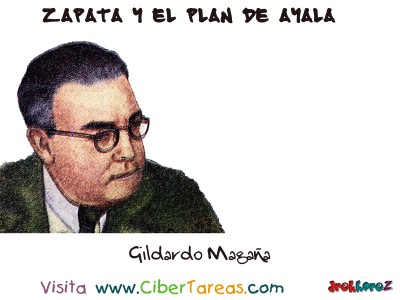 Gildardo Magaña - Zapata y el Plan de Ayala