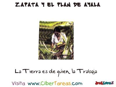 La Tierra es de quien la Trabaja - Zapata y el Plan de Ayala