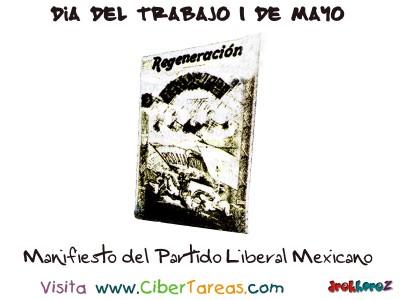 Manifiesto del Partido Liberal Mexicano - Dia del Trabajo 1 de Mayo