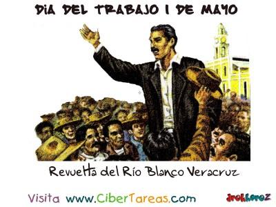 Revuelta del Río Blanco Veracruz - Dia del Trabajo 1 de Mayo