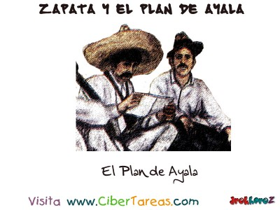 Zapata se Levanta en Armas - Zapata y el Plan de Ayala
