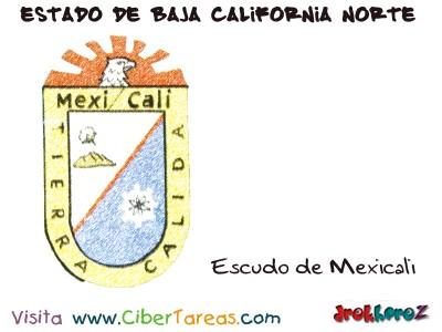 Escudo de Mexicali - Estado de Baja California Norte