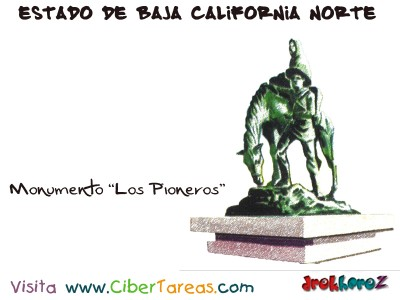 Monumento Los Pioneros - Estado de Baja California Norte