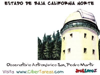 Observatorio Astronomico San Pedro Martir - Estado de Baja California Norte