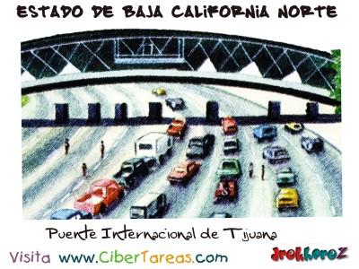 Puente Internacional de Tijuana - Estado de Baja California Norte