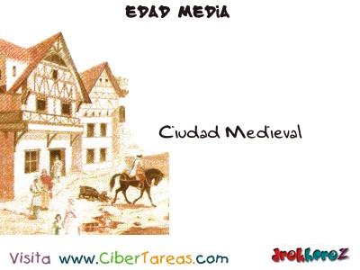 Ciudad Medieval - Edad Media
