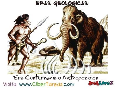 Era Cuaternaria o Antropozoica - Eras Geologicas