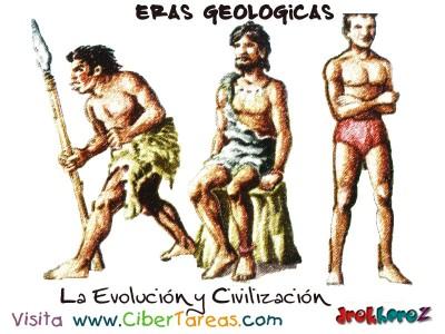 La Evolucion y Civilizacion - Eras Geologicas