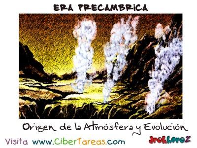 Origen de la Atmosfera y Evolucion - Era Precambrica