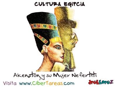 Akenaton y su mujer Nefertiti - Cultura Egipcia