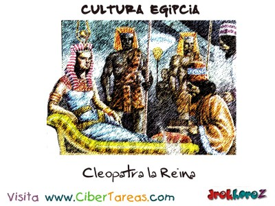 Cleopatra la Reina - Cultura Egipcia