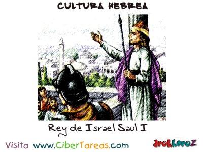 Rey de Israel Saul I - Cultura Hebrea
