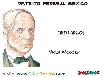 Vidal Alcocer - Distrito Federal Mexico