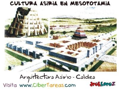 Arquitectura Asirio Caldea - Cultura Asiria en Mesopotamia