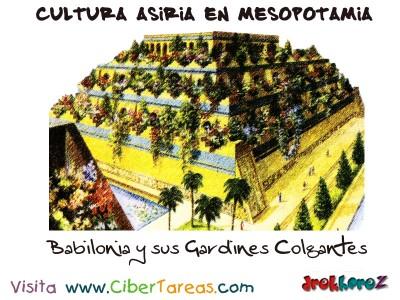 Babilonia y sus Gardines Colgantes - Cultura Asiria Mesopotamia