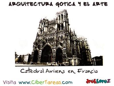 Catedral de Amiens - Arquitectura Gotica y el Arte